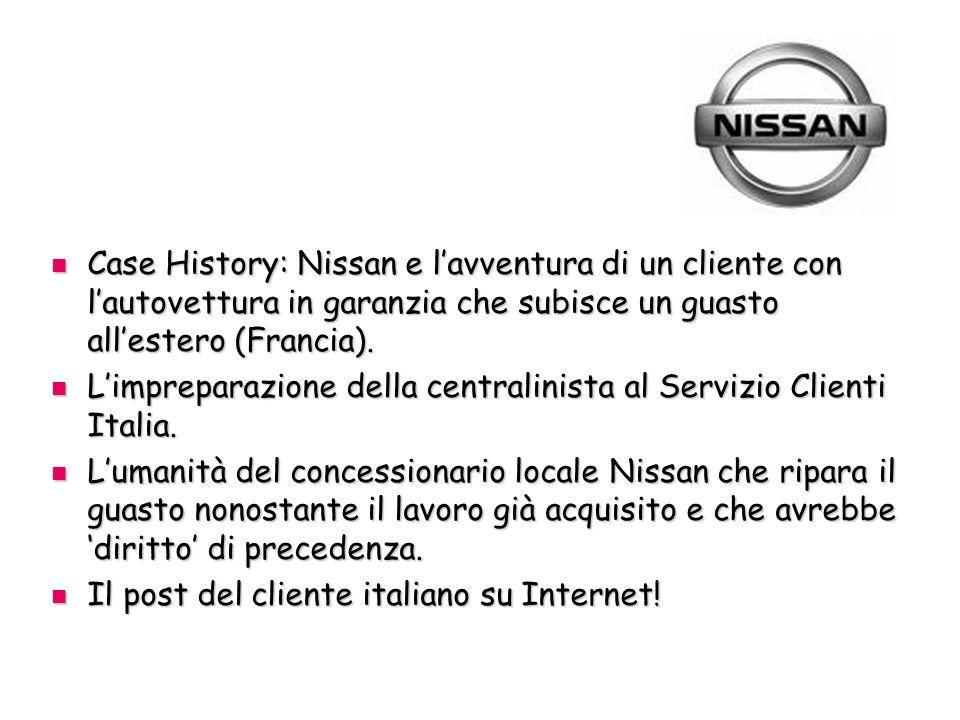 Case History: Nissan e lavventura di un cliente con lautovettura in garanzia che subisce un guasto allestero (Francia).