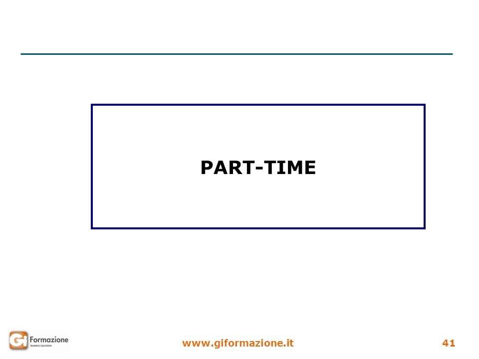 www.giformazione.it41 PART-TIME