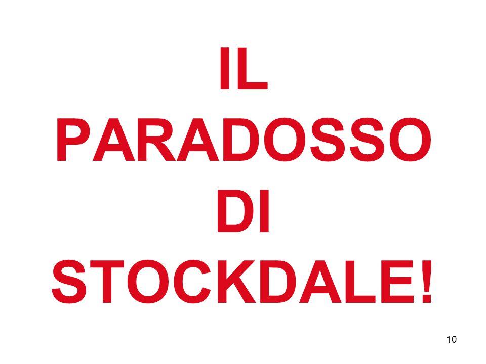 IL PARADOSSO DI STOCKDALE! 10