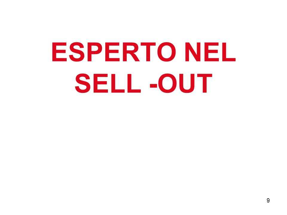 9 ESPERTO NEL SELL -OUT
