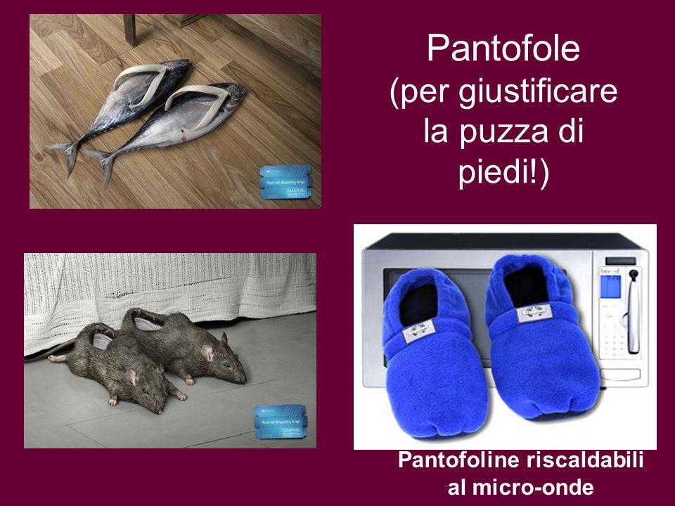 Pantofole (per giustificare la puzza di piedi!) Pantofoline riscaldabili al micro-onde