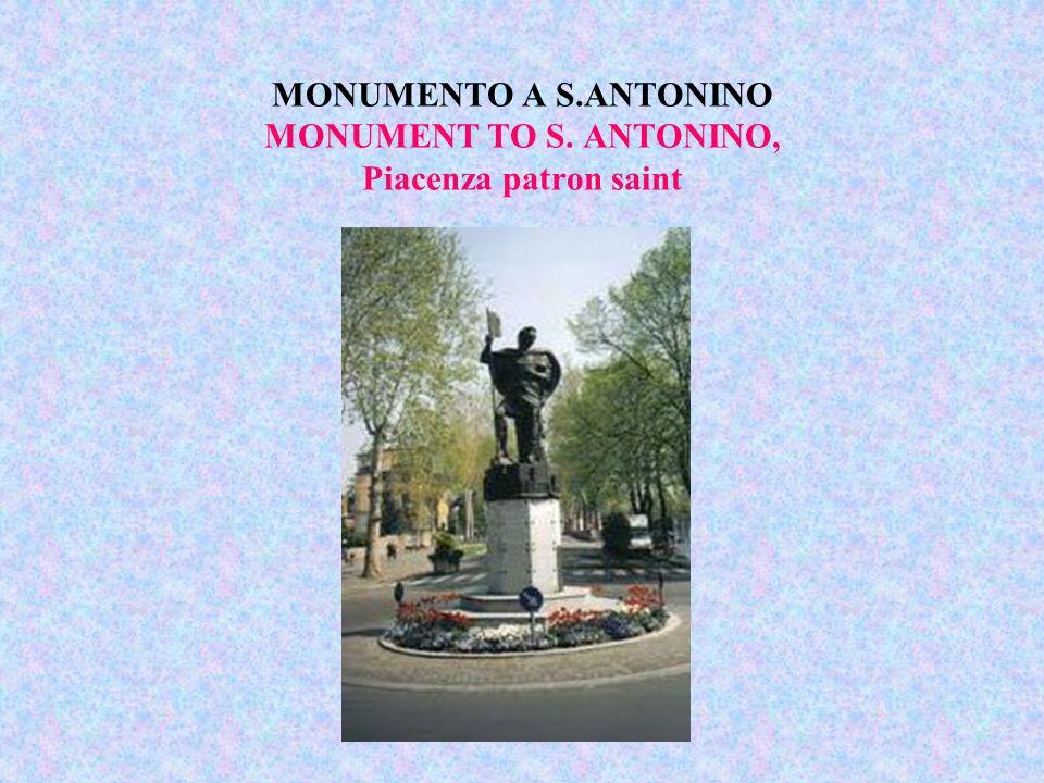 MONUMENTO A S.ANTONINO MONUMENT TO S. ANTONINO, Piacenza patron saint