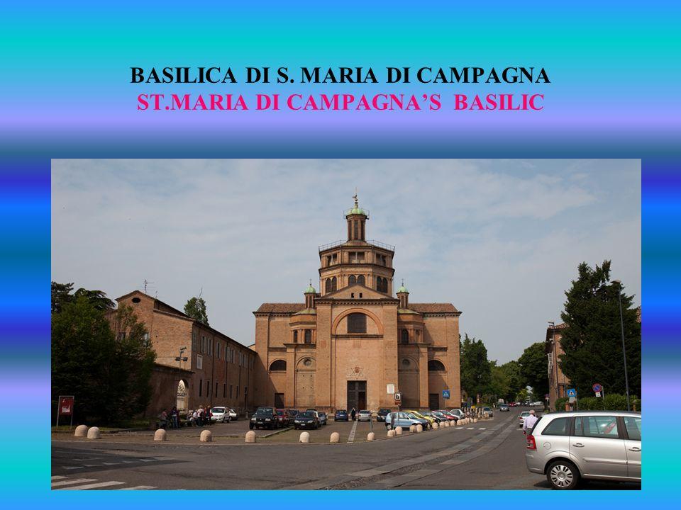 BASILICA DI S. MARIA DI CAMPAGNA ST.MARIA DI CAMPAGNAS BASILIC