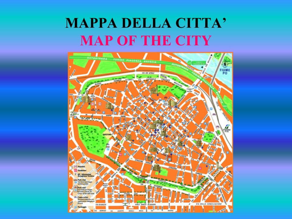 MAPPA DELLA CITTA MAP OF THE CITY