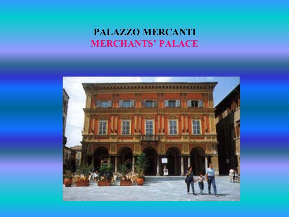 PALAZZO MERCANTI MERCHANTS PALACE