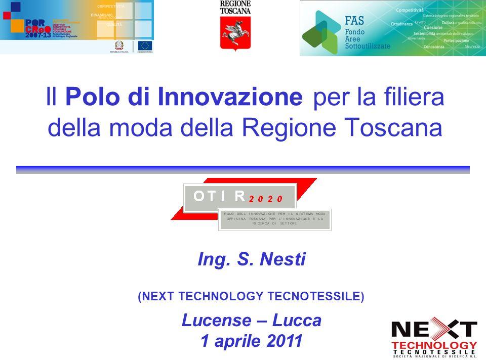 Il Polo di Innovazione per la filiera della moda della Regione Toscana Ing.