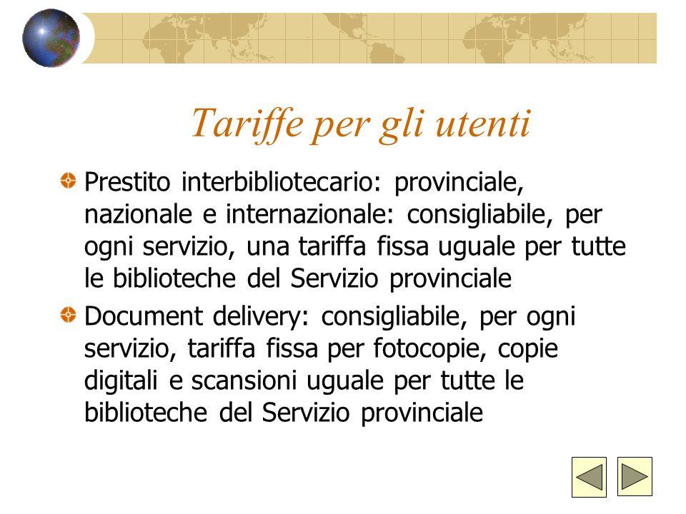 Biblioteche ILL e DD in ITALIA e nel mondo: 1.Biblioteche nazionali 2.Biblioteche statali 3.Biblioteche universitarie 4.Biblioteche di ente locale 5.B