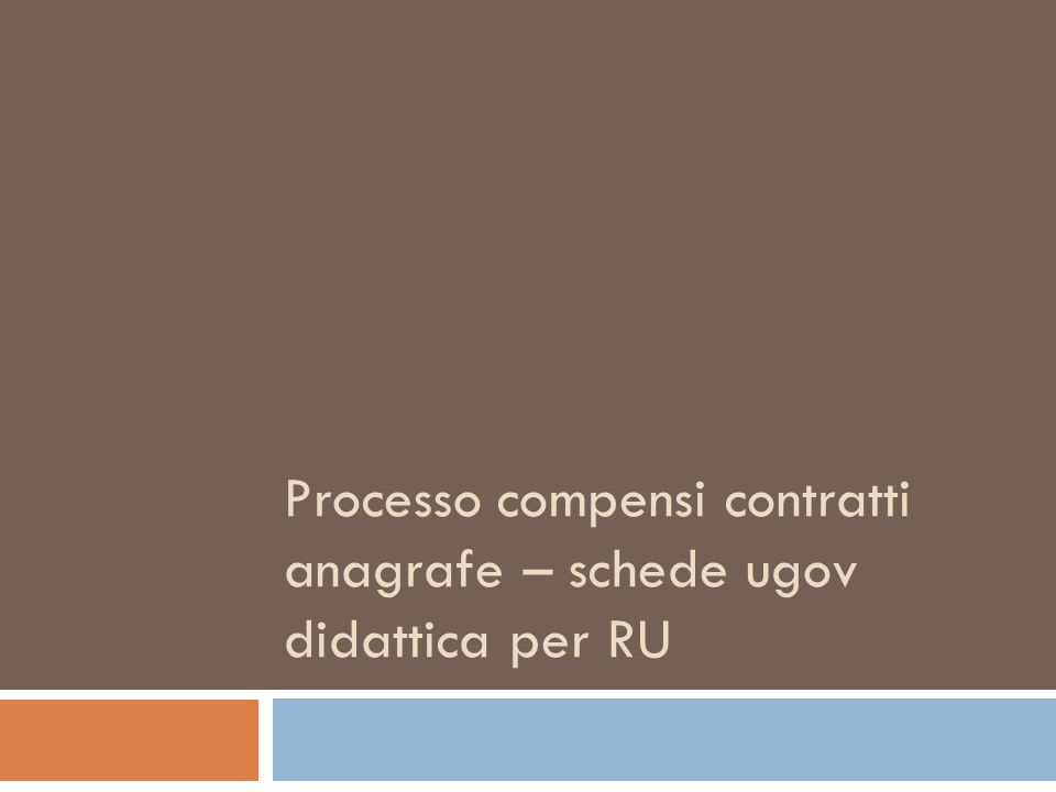 Processo compensi contratti anagrafe – schede ugov didattica per RU