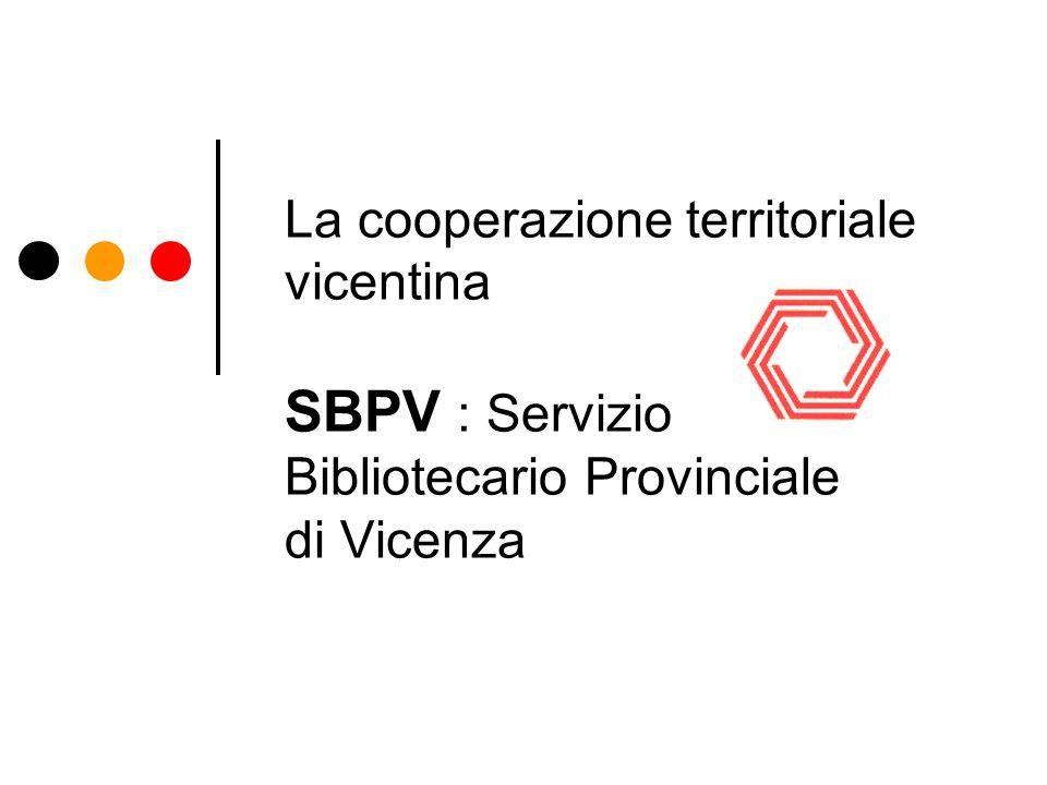 SBPV: Forma giuridica e finanziamento La attuale convenzione di SBPV è un forma di legame tra enti debole.