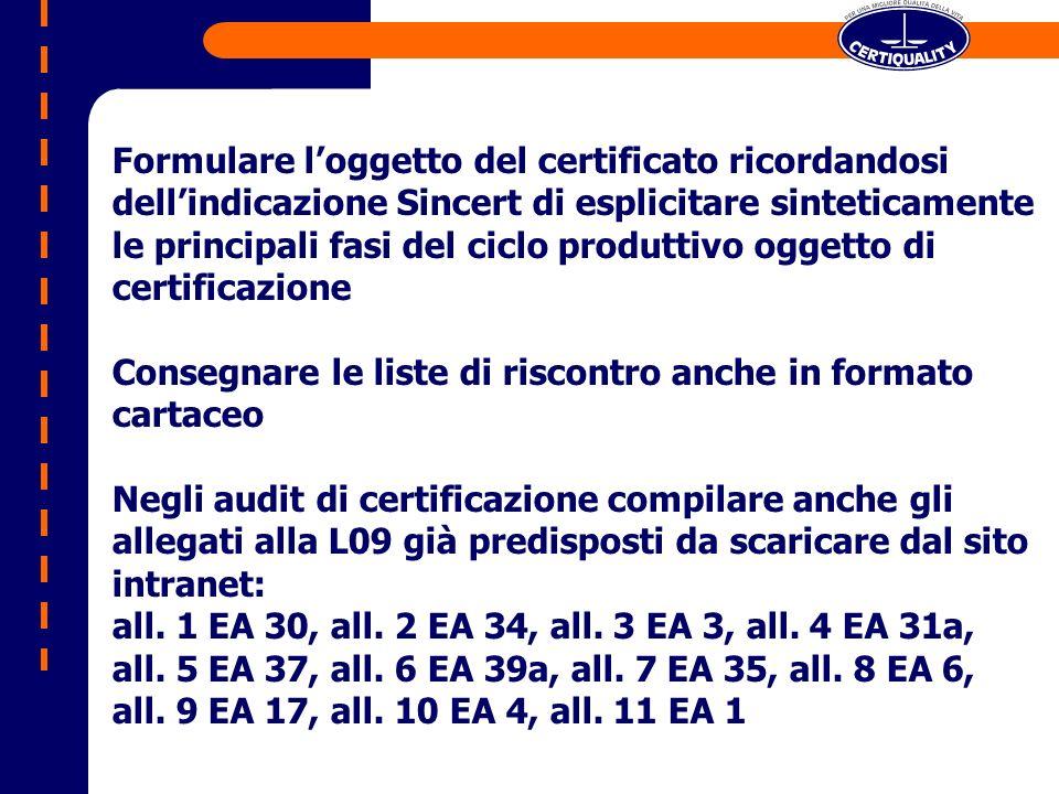 Dove necessario/utile dare una indicazione di massima dei quantitativi delle MP e delle sostanze utilizzate Utilizzare il foglio di guardia già distribuito per verificare la completezza dei set di V.I.