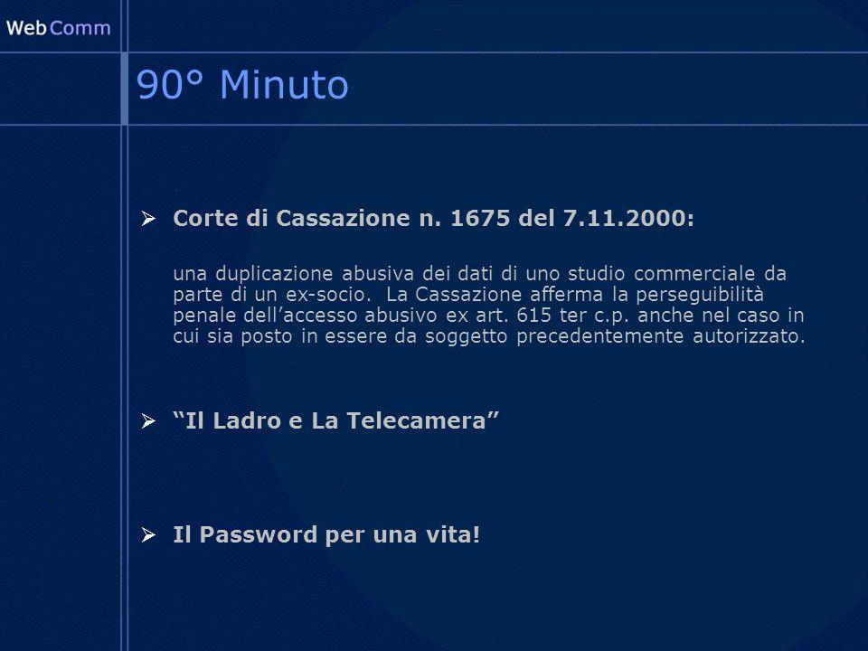 90° Minuto Corte di Cassazione n.