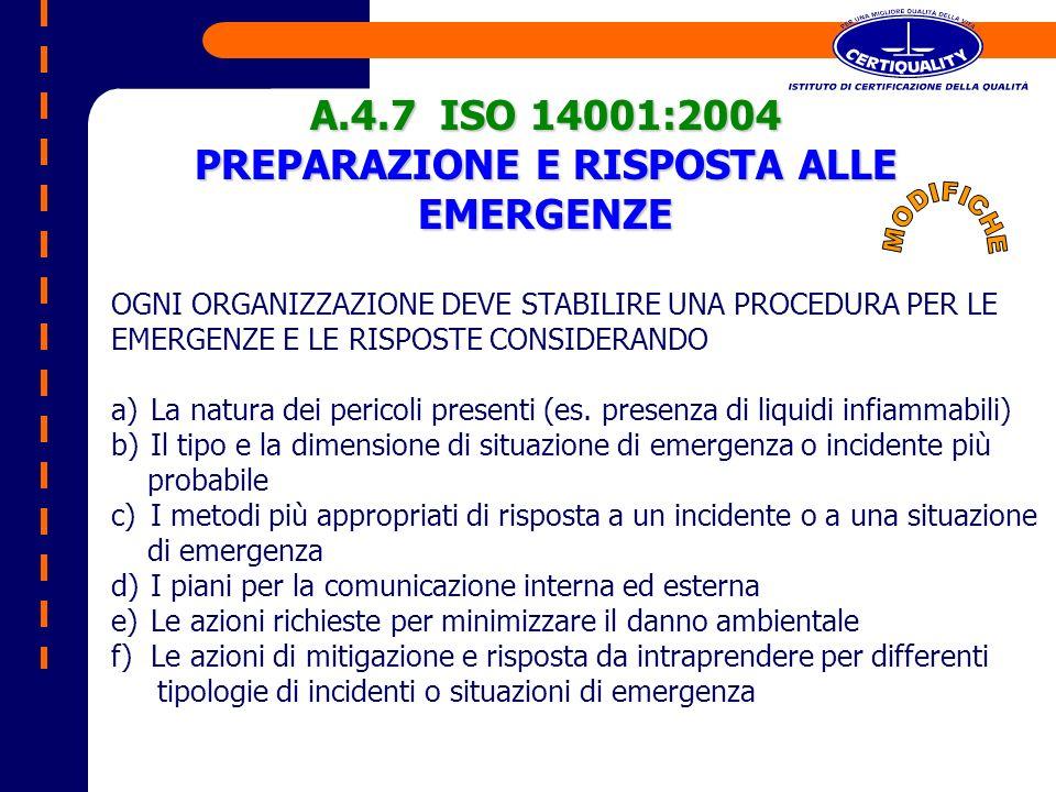 OGNI ORGANIZZAZIONE DEVE STABILIRE UNA PROCEDURA PER LE EMERGENZE E LE RISPOSTE CONSIDERANDO a)La natura dei pericoli presenti (es. presenza di liquid