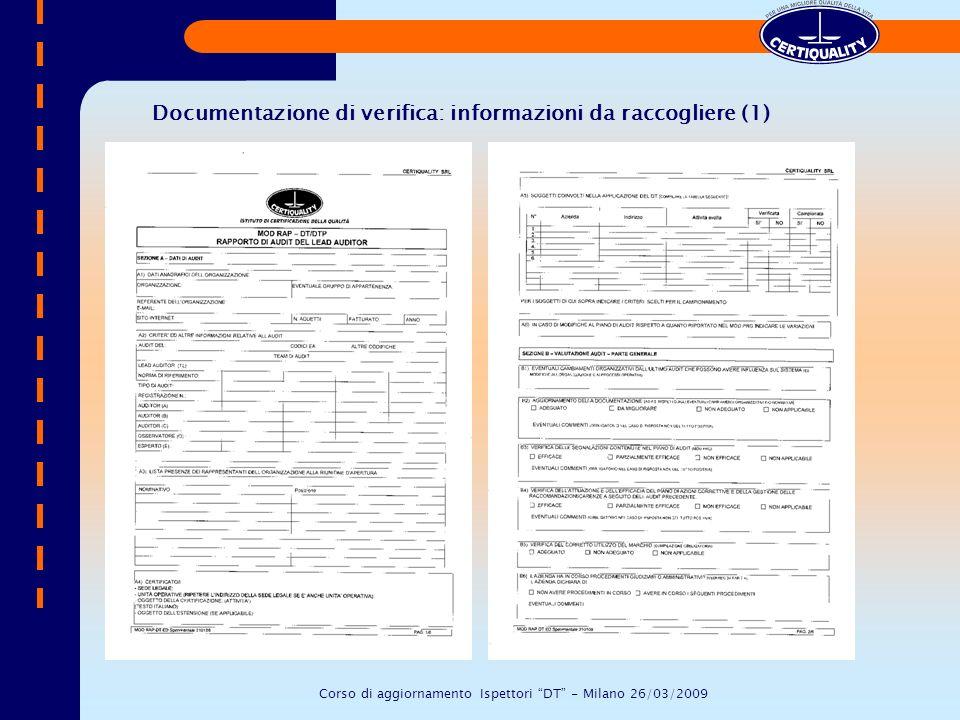 Documentazione di verifica: informazioni da raccogliere (1) Corso di aggiornamento Ispettori DT - Milano 26/03/2009