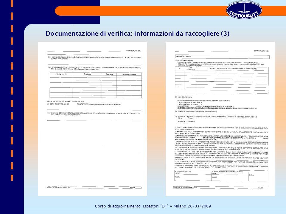 Documentazione di verifica: informazioni da raccogliere (3) Corso di aggiornamento Ispettori DT - Milano 26/03/2009