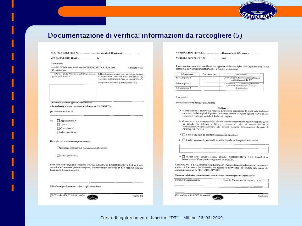 Documentazione di verifica: informazioni da raccogliere (5) Corso di aggiornamento Ispettori DT - Milano 26/03/2009