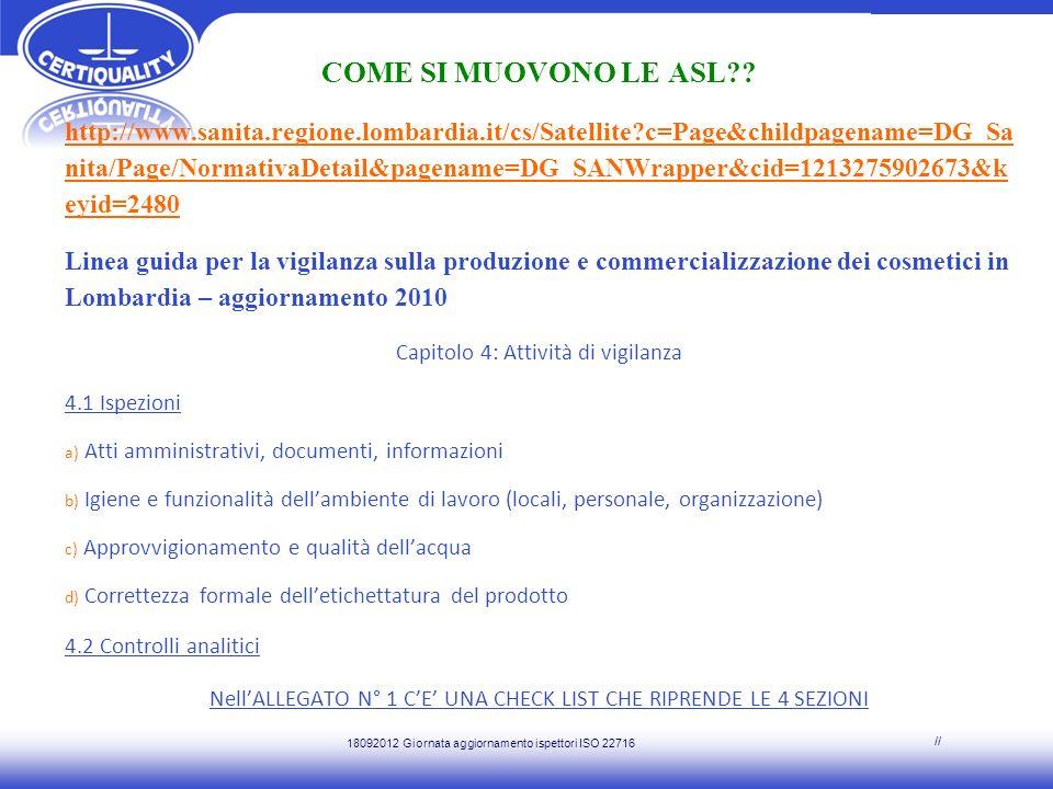 COME SI MUOVONO LE ASL?? http://www.sanita.regione.lombardia.it/cs/Satellite?c=Page&childpagename=DG_Sa nita/Page/NormativaDetail&pagename=DG_SANWrapp