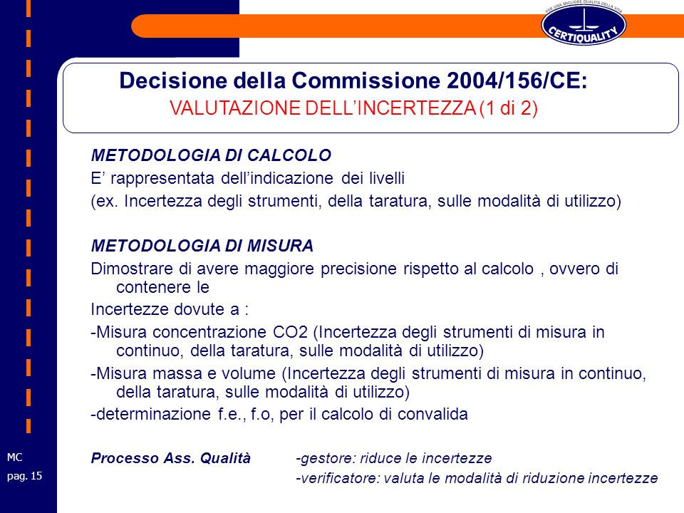 METODOLOGIA DI CALCOLO E rappresentata dellindicazione dei livelli (ex.