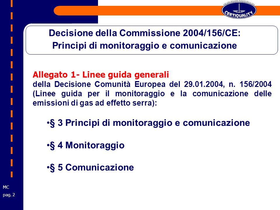Allegato 1- Linee guida generali della Decisione Comunità Europea del 29.01.2004, n.