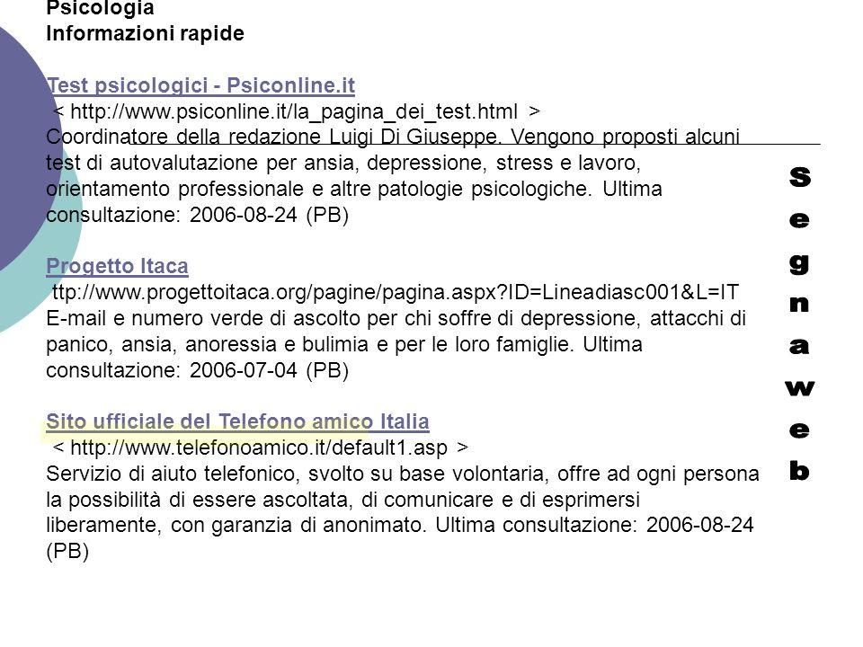 Psicologia Informazioni rapide Test psicologici - Psiconline.it Coordinatore della redazione Luigi Di Giuseppe. Vengono proposti alcuni test di autova