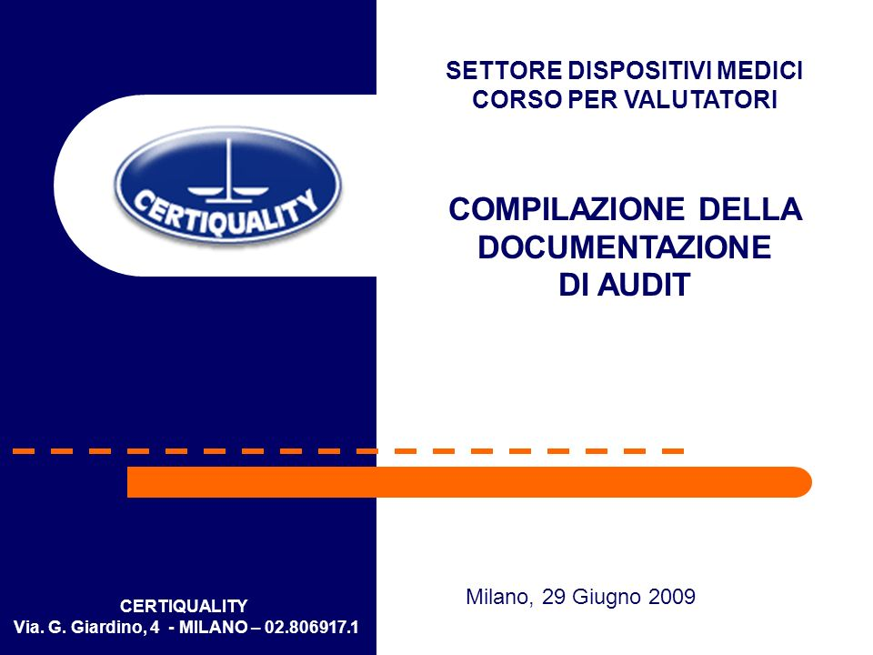 Compilazione della documentazione di audit A seguito dellintervento del precedente incontro di marzo 2008, abbiamo rilevato un miglioramento nella compilazione della documentazione di audit.