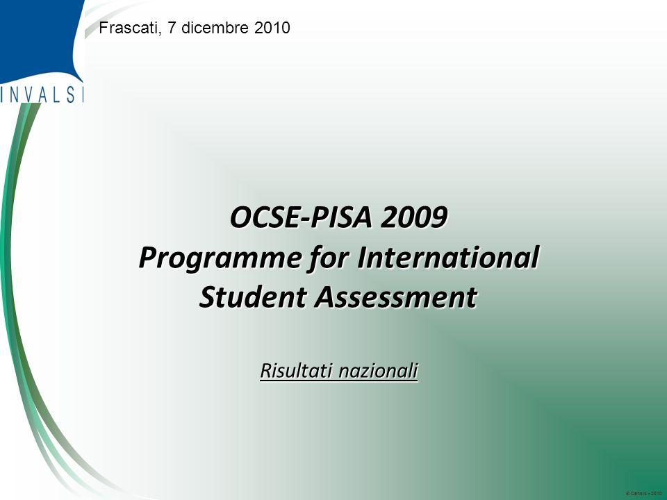 © Censis 2010 OCSE-PISA 2009 Programme for International Student Assessment Risultati nazionali Frascati, 7 dicembre 2010