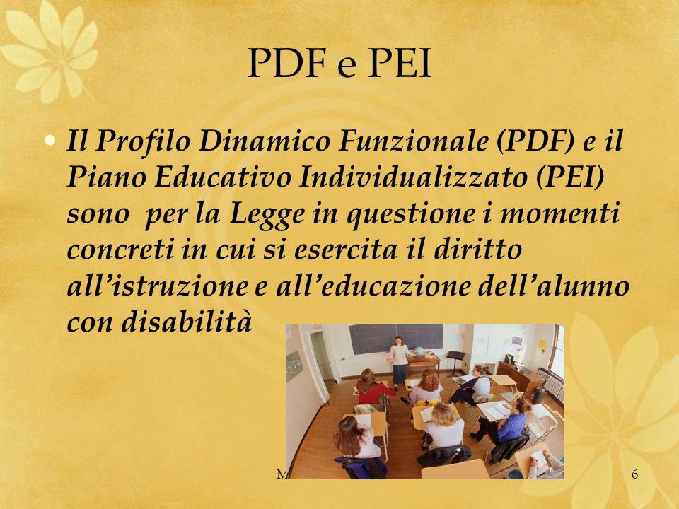 MARIO FRACCARO6 PDF e PEI Il Profilo Dinamico Funzionale (PDF) e il Piano Educativo Individualizzato (PEI) sono per la Legge in questione i momenti co