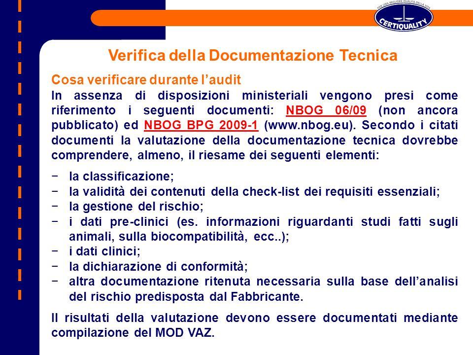 Verifica della Documentazione Tecnica Cosa verificare durante laudit In assenza di disposizioni ministeriali vengono presi come riferimento i seguenti