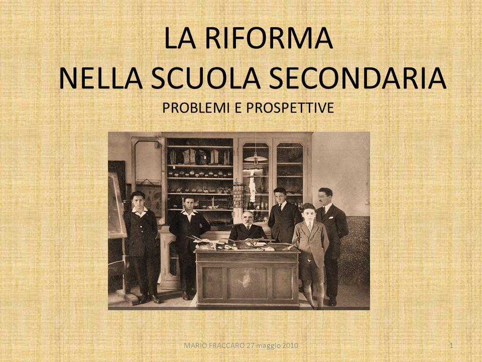 MARIO FRACCARO 27 maggio 201012 INDAGINE OCSE/PISA 2006 Studenti di 15 anni in 40 Paesi sviluppati LETTURAMATEMATICASCIENZEPROB.