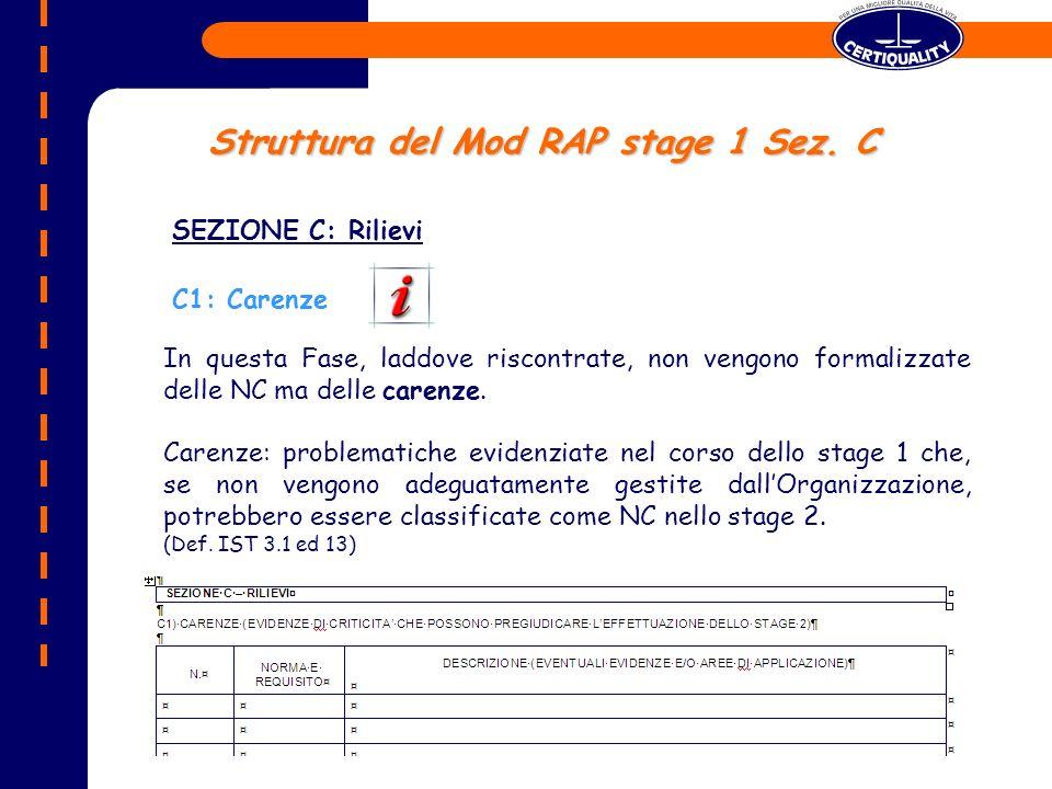 SEZIONE C: Rilievi C1: Carenze Struttura del Mod RAP stage 1 Sez.