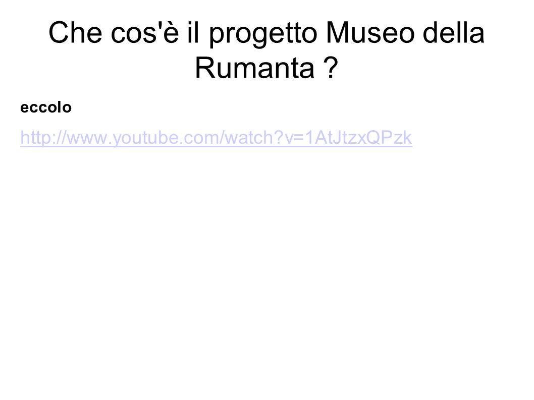 Che cos'è il progetto Museo della Rumanta ? eccolo http://www.youtube.com/watch?v=1AtJtzxQPzk