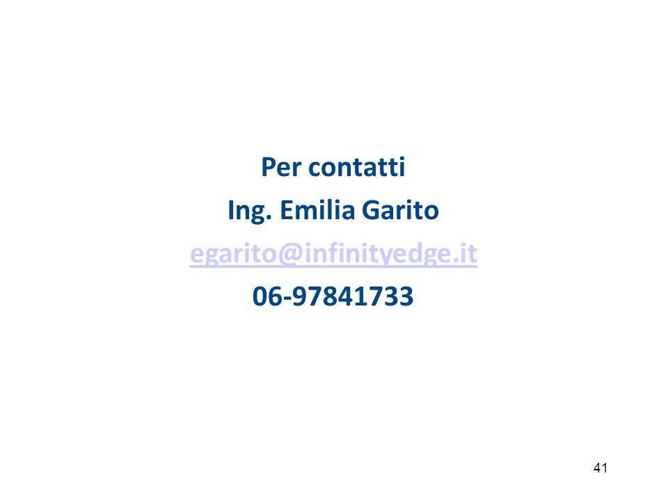 41 Per contatti Ing. Emilia Garito egarito@infinityedge.it 06-97841733