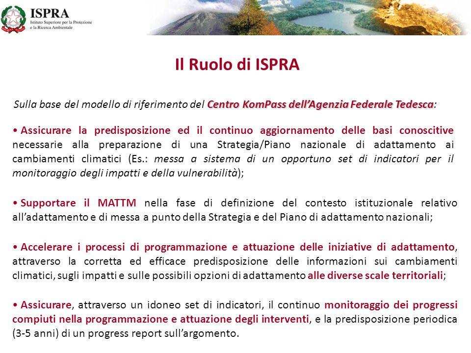 Il Ruolo di ISPRA Assicurare la predisposizione ed il continuo aggiornamento delle basi conoscitive necessarie alla preparazione di una Strategia/Pian