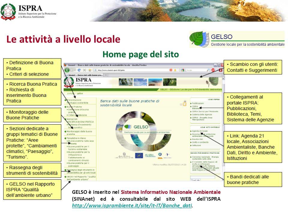 Le attività a livello locale Home page del sito Sistema Informativo Nazionale Ambientale GELSO è inserito nel Sistema Informativo Nazionale Ambientale