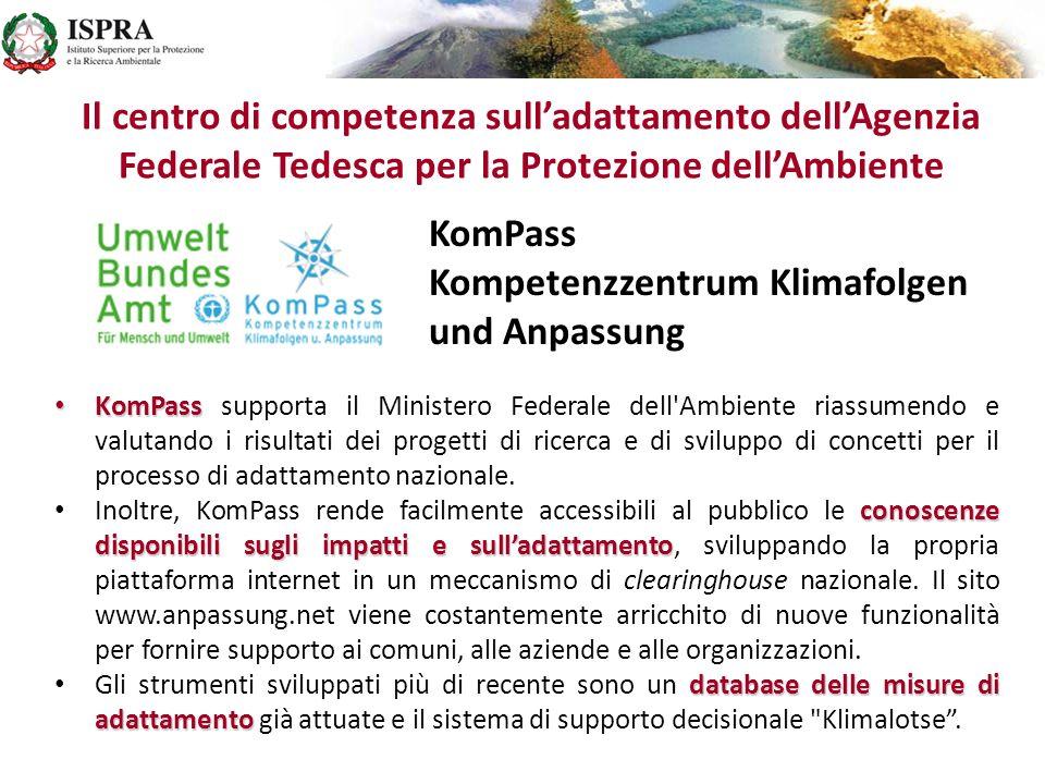 KomPass KomPass supporta il Ministero Federale dell'Ambiente riassumendo e valutando i risultati dei progetti di ricerca e di sviluppo di concetti per