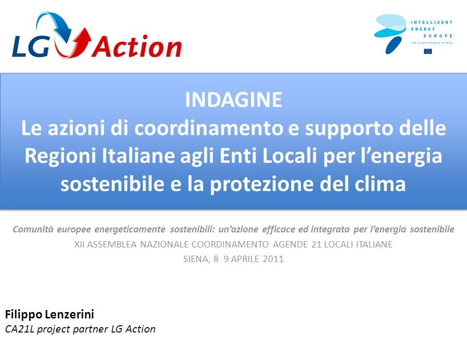 INDAGINE Le azioni di coordinamento e supporto delle Regioni Italiane agli Enti Locali per lenergia sostenibile e la protezione del clima Comunità eur