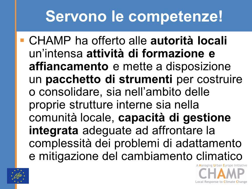 Servono le competenze! CHAMP ha offerto alle autorità locali unintensa attività di formazione e affiancamento e mette a disposizione un pacchetto di s