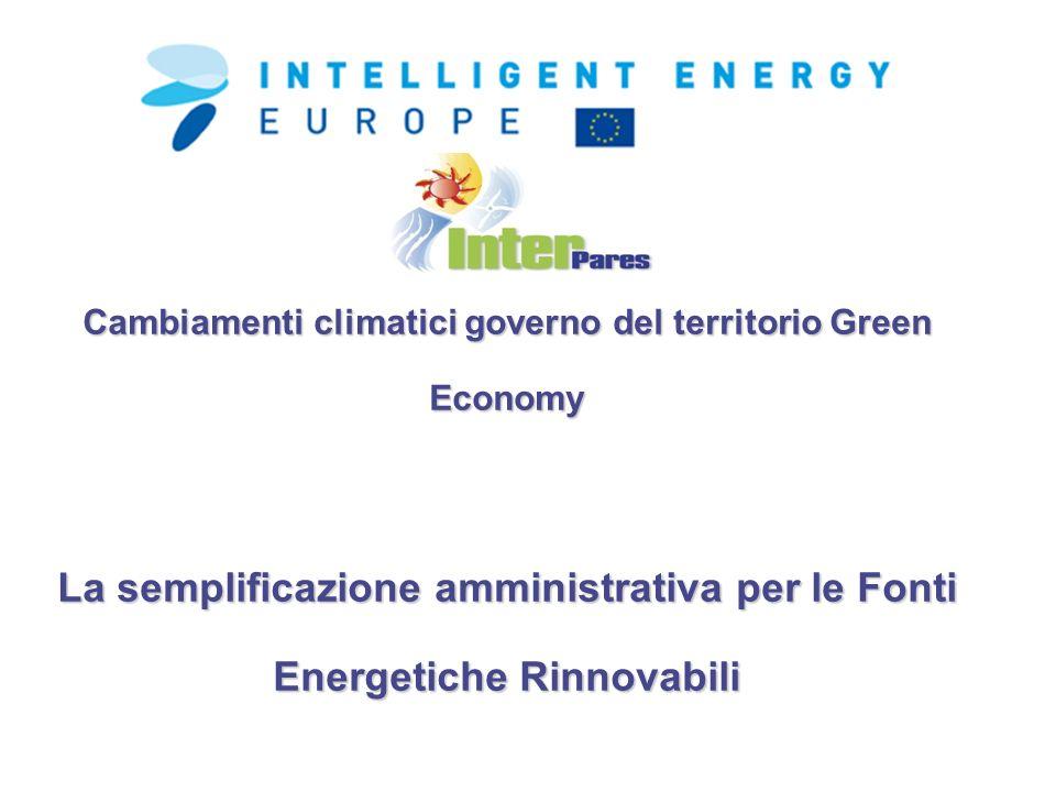 Cambiamenti climatici governo del territorio Green Economy La semplificazione amministrativa per le Fonti Energetiche Rinnovabili