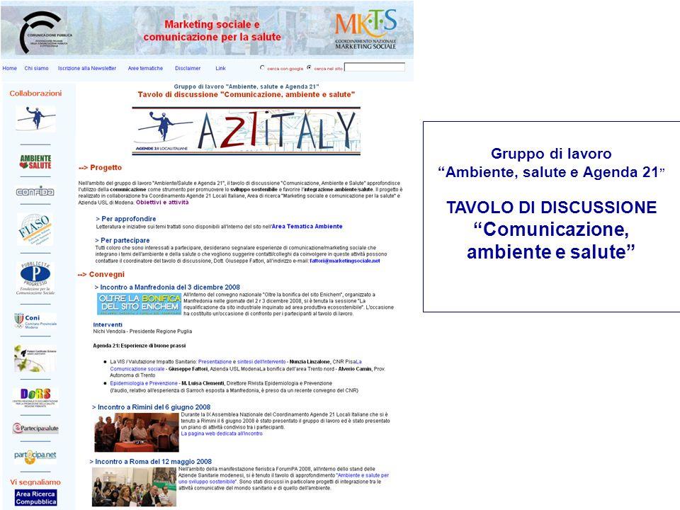 Gruppo di lavoro Ambiente, salute e Agenda 21 TAVOLO DI DISCUSSIONE Comunicazione, ambiente e salute