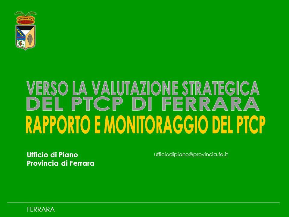 Ufficio di Piano Provincia di Ferrara ufficiodipiano@provincia.fe.it FERRARA