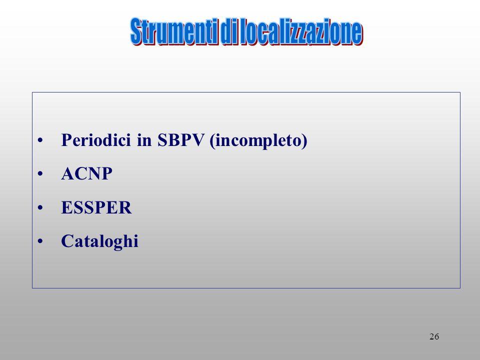 26 Periodici in SBPV (incompleto) ACNP ESSPER Cataloghi