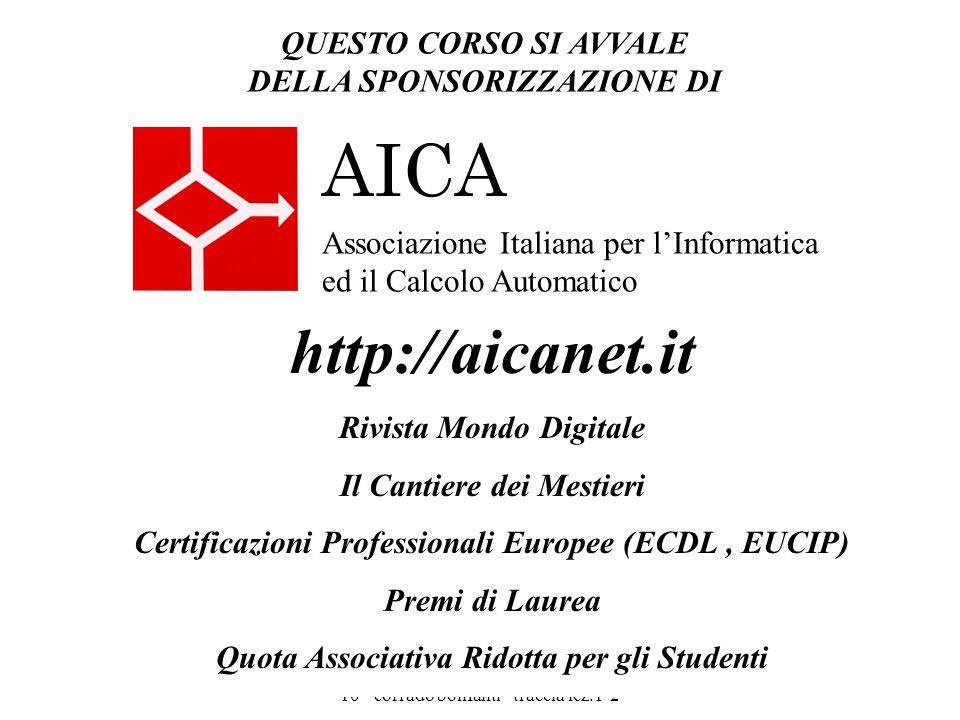 storia dell'informatica - uniud 2009- 10 - corrado bonfanti - traccia lez.1-2 2 Associazione Italiana per lInformatica ed il Calcolo Automatico AICA Q