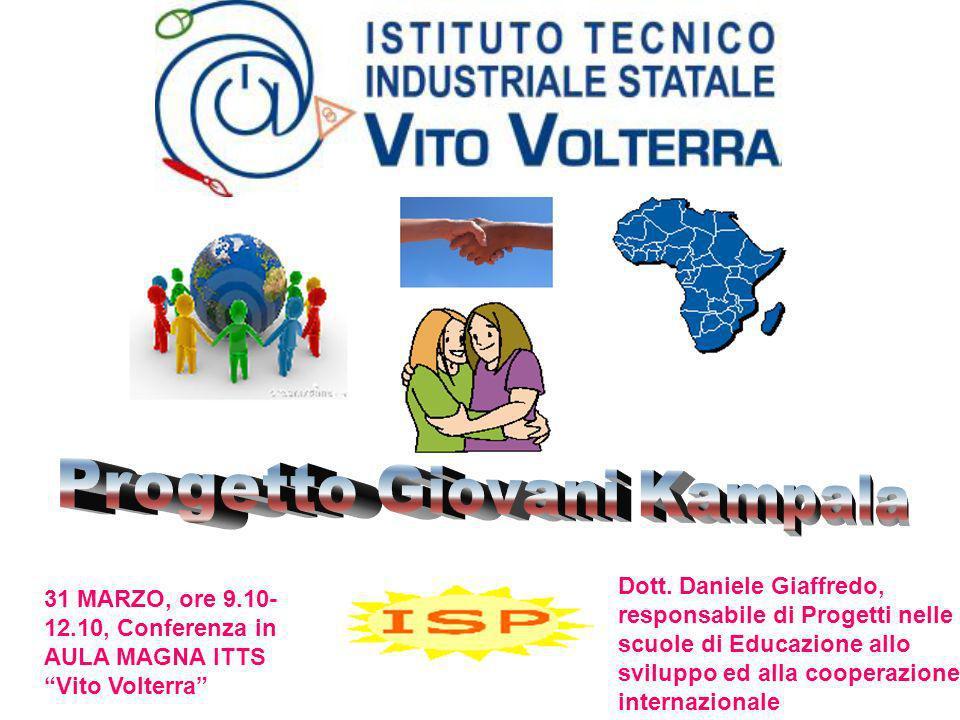 31 MARZO, ore 9.10- 12.10, Conferenza in AULA MAGNA ITTS Vito Volterra Dott. Daniele Giaffredo, responsabile di Progetti nelle scuole di Educazione al