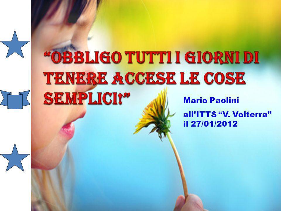 Mario Paolini allITTS V. Volterra il 27/01/2012