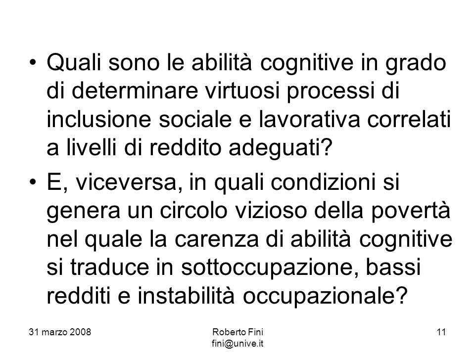 Quali sono le abilità cognitive in grado di determinare virtuosi processi di inclusione sociale e lavorativa correlati a livelli di reddito adeguati.