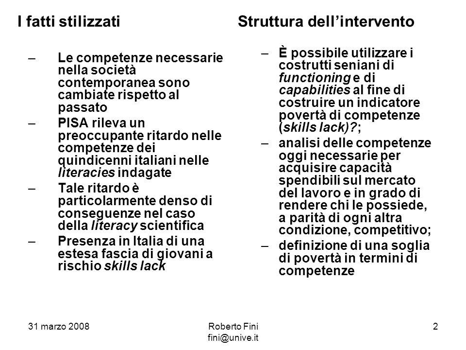 Literacy scientifica (Livelli inferiori) OCSEItalia 1 Lo studente possiede conoscenze scientifiche tanto limitate da poter essere applicate soltanto in poche situazioni a lui familiari.