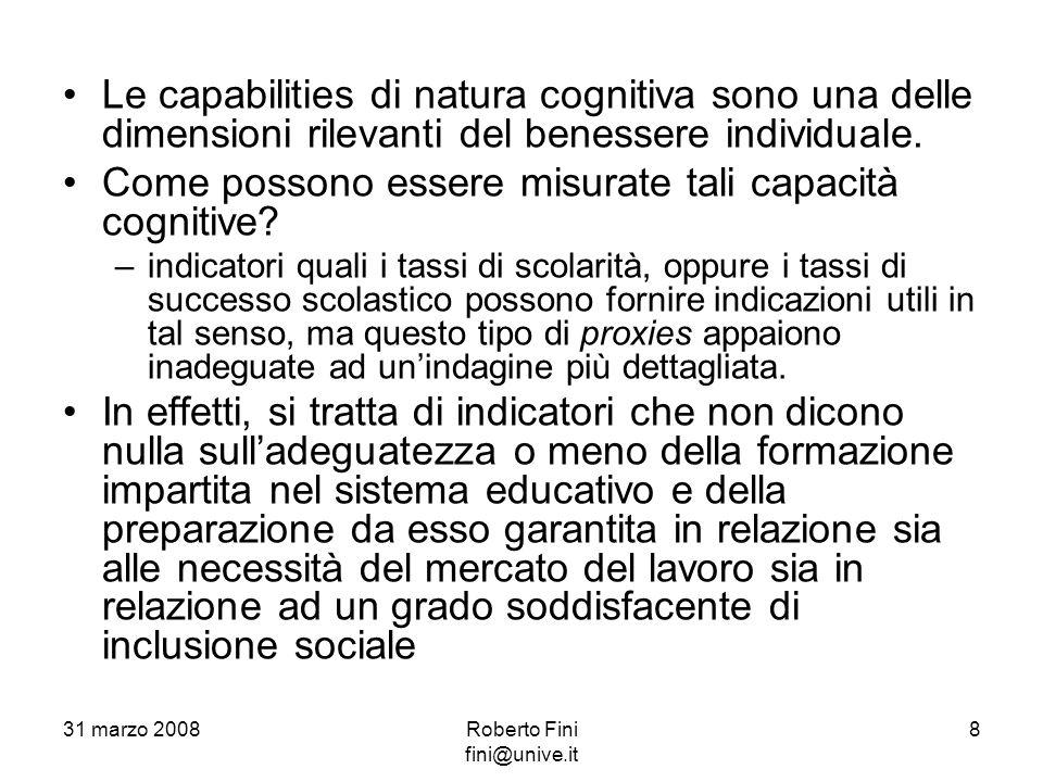 Le capabilities di natura cognitiva sono una delle dimensioni rilevanti del benessere individuale.