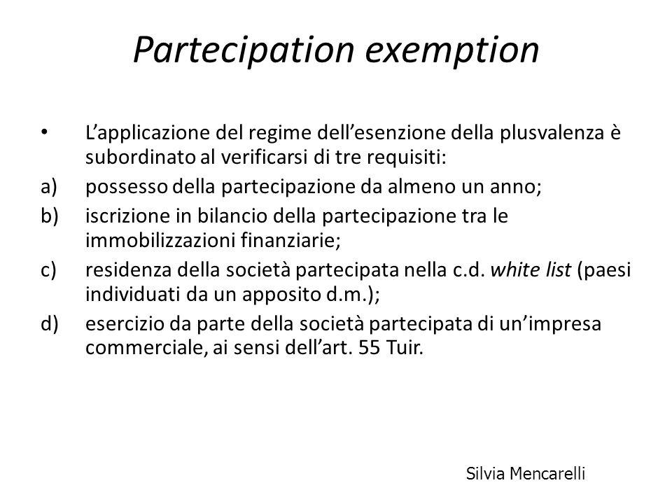 Partecipation exemption Lapplicazione del regime dellesenzione della plusvalenza è subordinato al verificarsi di tre requisiti: a)possesso della parte