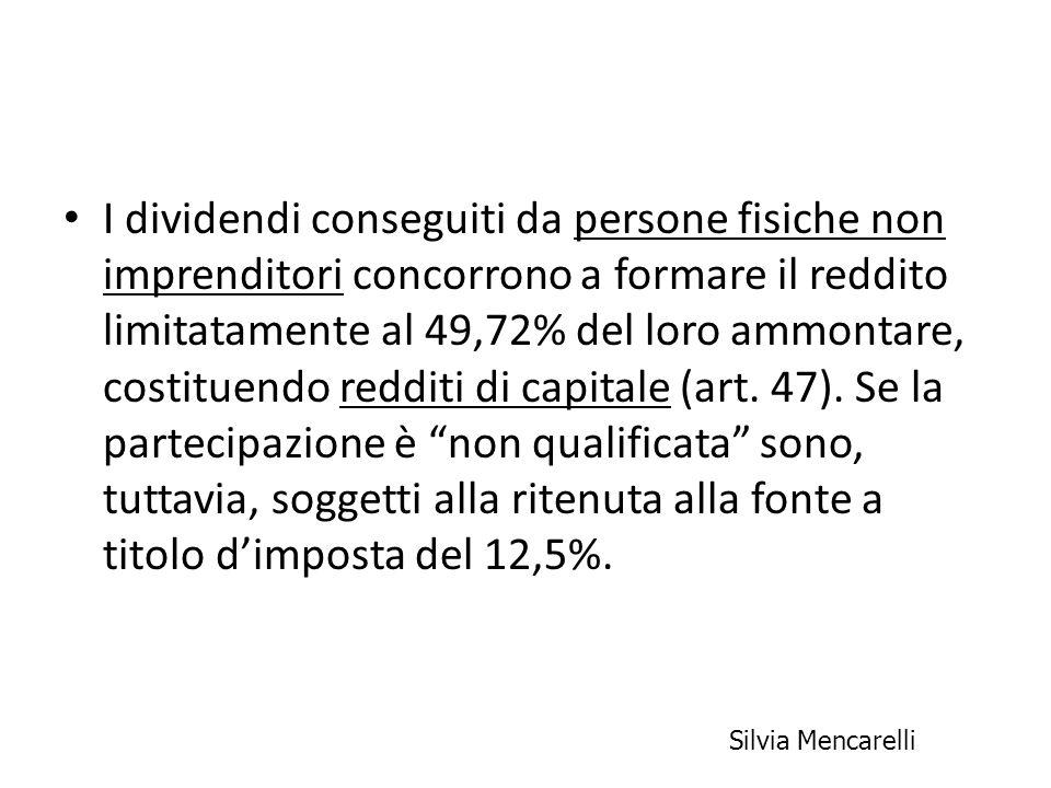 I dividendi conseguiti da persone fisiche non imprenditori concorrono a formare il reddito limitatamente al 49,72% del loro ammontare, costituendo red