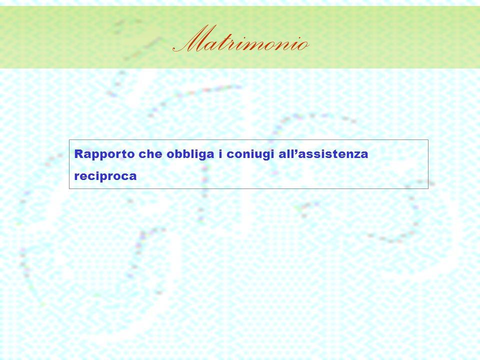 Rapporto che obbliga i coniugi allassistenza reciproca
