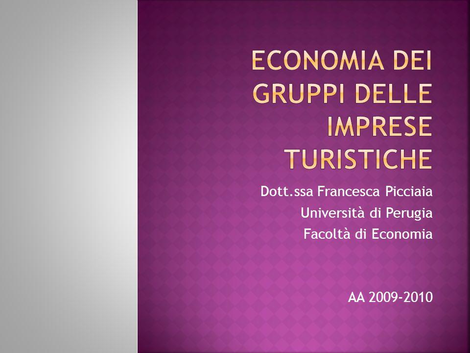 Dott.ssa Francesca Picciaia Università di Perugia Facoltà di Economia AA 2009-2010